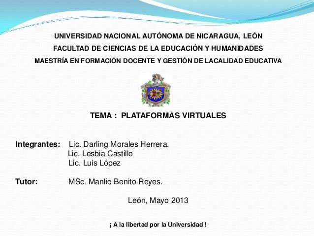 UNIVERSIDAD NACIONAL AUTÓNOMA DE NICARAGUA, LEÓNFACULTAD DE CIENCIAS DE LA EDUCACIÓN Y HUMANIDADESMAESTRÍA EN FORMACIÓN DO...