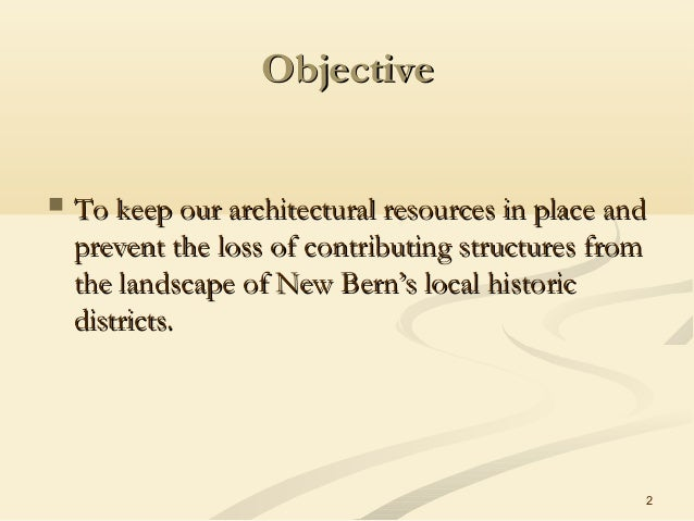 2 ObjectiveObjective  To keep our architectural resources in place andTo keep our architectural resources in place and pr...