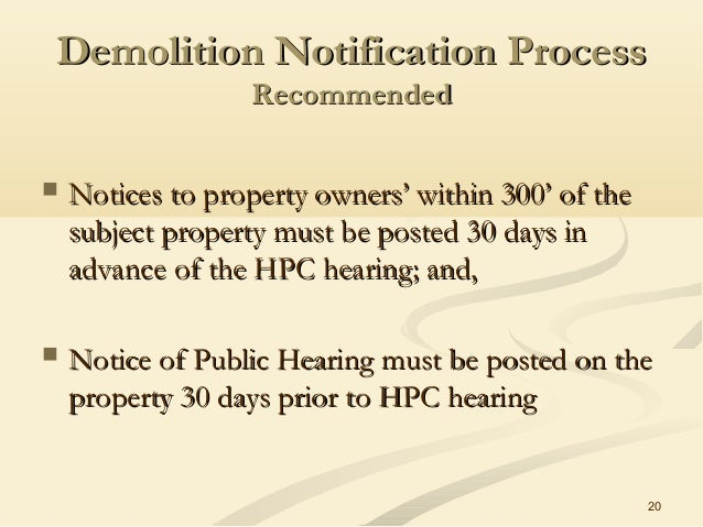 20 Demolition Notification ProcessDemolition Notification Process RecommendedRecommended  Notices to property owners' wit...