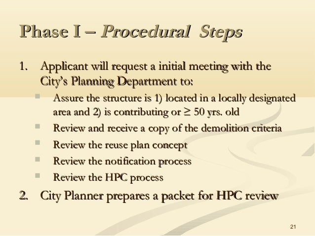 21 Phase I –Phase I – Procedural StepsProcedural Steps 1.1. Applicant will request a initial meeting with theApplicant wil...