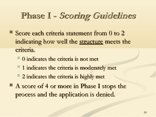24 Phase I -Phase I - Scoring GuidelinesScoring Guidelines  Score each criteria statement from 0 to 2Score each criteria ...