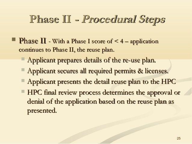 25 Phase IIPhase II - Procedural Steps- Procedural Steps  Phase IIPhase II - With a Phase I score of < 4 – application- W...