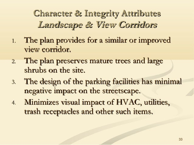 33 Character & Integrity AttributesCharacter & Integrity Attributes Landscape & View CorridorsLandscape & View Corridors 1...
