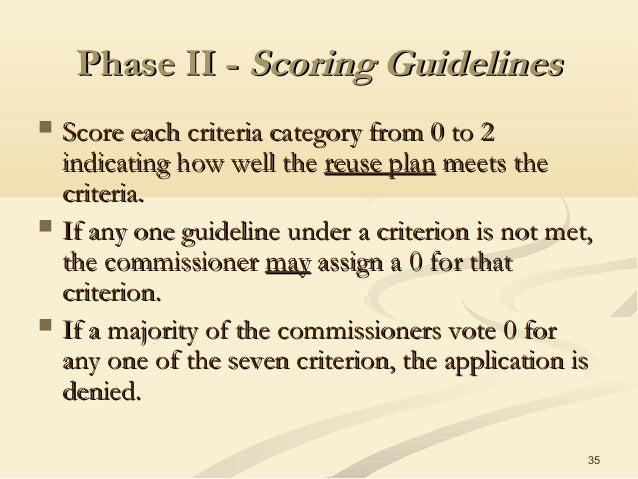 35 Phase II -Phase II - Scoring GuidelinesScoring Guidelines  Score each criteria category from 0 to 2Score each criteria...