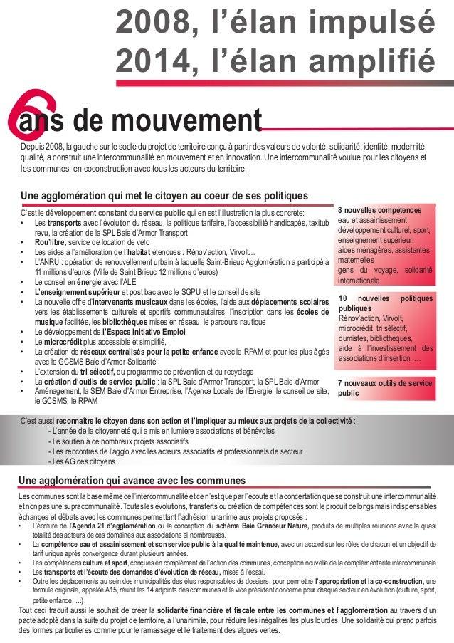2008, l'élan impulsé 2014, l'élan amplifié 6ans de mouvement Depuis 2008, la gauche sur le socle du projet de territoire c...