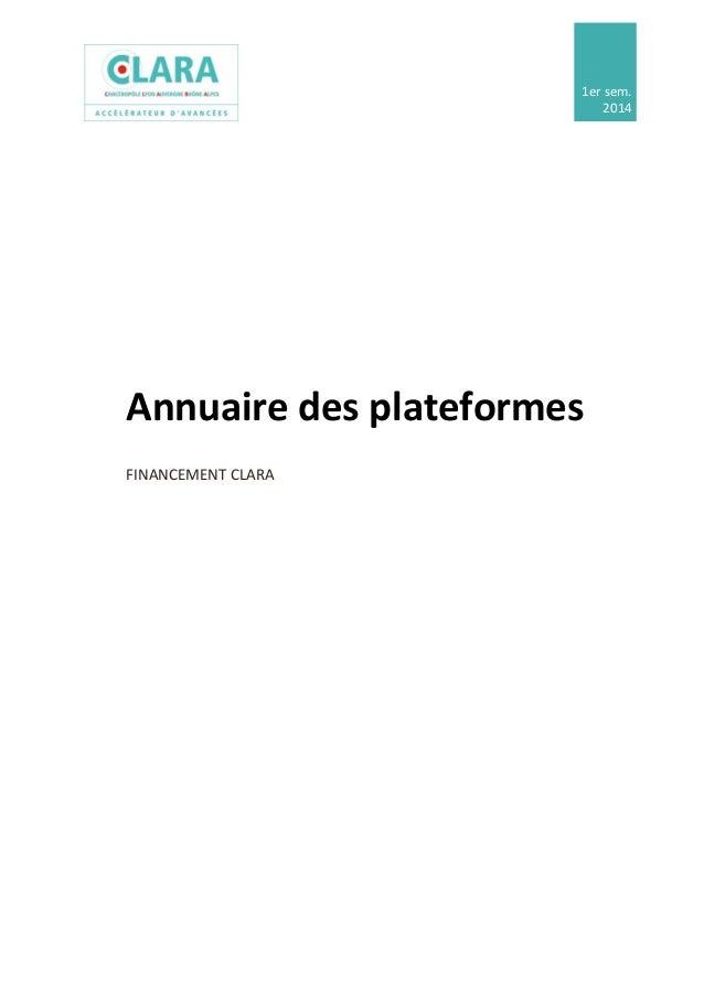 1er sem. 2014 Annuaire des plateformes FINANCEMENT CLARA