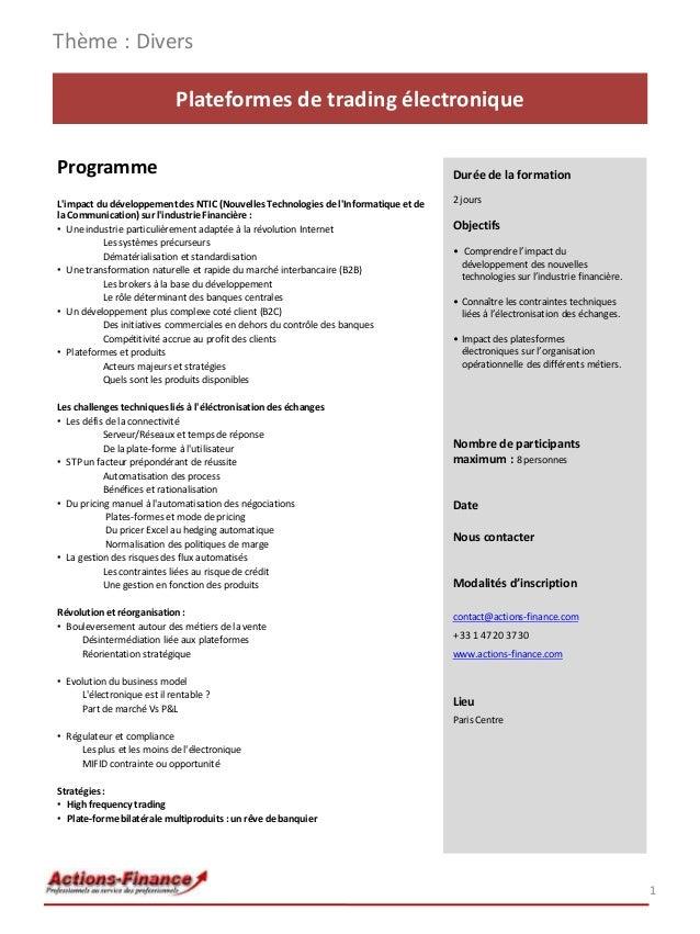 Plateformes de trading électronique Programme L'impact du développement des NTIC (Nouvelles Technologies de l'Informatique...