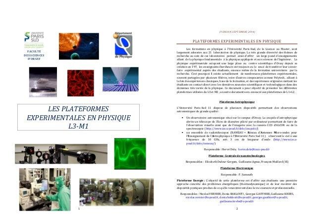 1  FACULTÉ  DES SCIENCES  D'ORSAY  LES PLATEFORMES  EXPERIMENTALES EN PHYSIQUE  L3-M1  (VERS ION SEPTEMBRE 2014)  PLATEFOR...