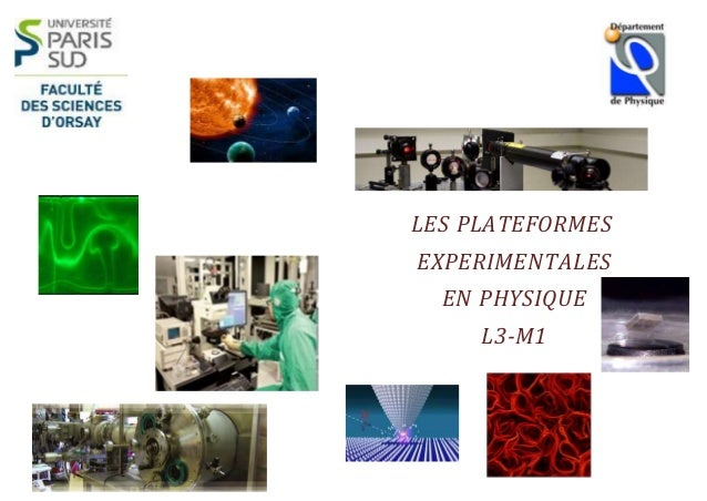 1  LES PLATEFORMES  EXPERIMENTALES  EN PHYSIQUE  L3-M1