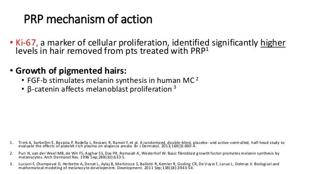 PRP mechanism of action • Ki-67, a marker of cellular proliferation, identified significantly higher levels in hair remove...