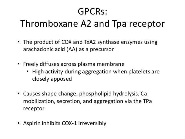 GPCRs: Thrombin and PAR receptors • Likely the most potent platelet activator  • Acts via PAR-1 and PAR-4 (protease activa...