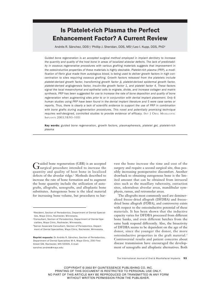 Is Platelet-rich Plasma the Perfect                  Enhancement Factor? A Current Review                    Andrés R. Sán...