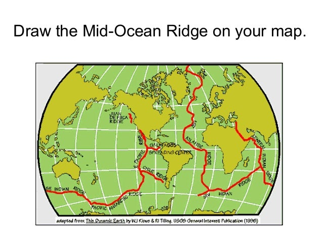 Plate movement ppt draw the mid ocean ridge on your map 26 gumiabroncs Images