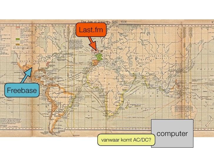 Last.fm     Freebase                                            computer                  vanwaar komt AC/DC?