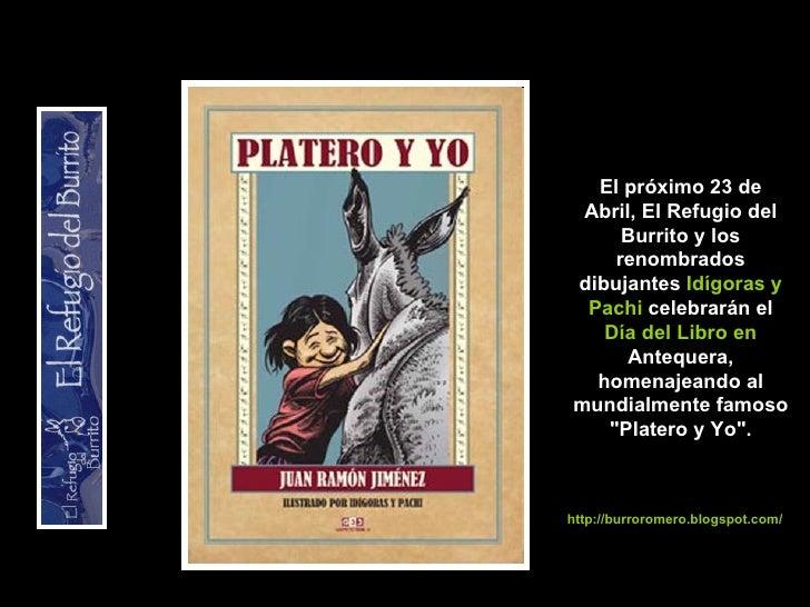 El próximo 23 de Abril, El Refugio del Burrito y los renombrados dibujantes  Idígoras y Pachi  celebrarán el  Día del Libr...