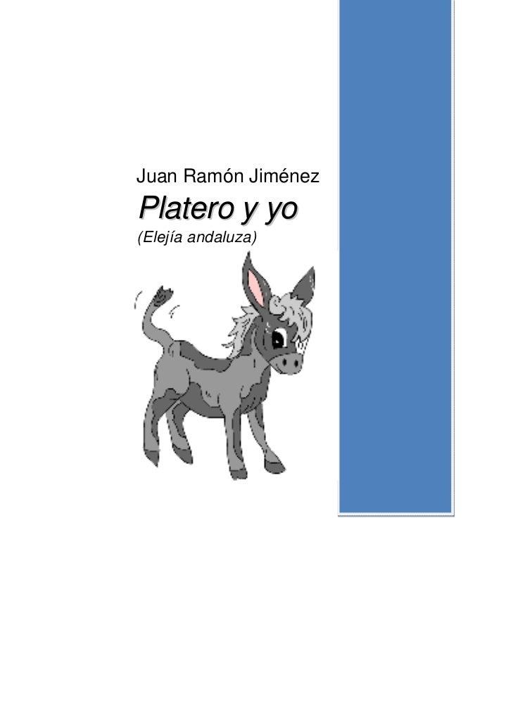 Juan Ramón JiménezPlatero y yo(Elejía andaluza)