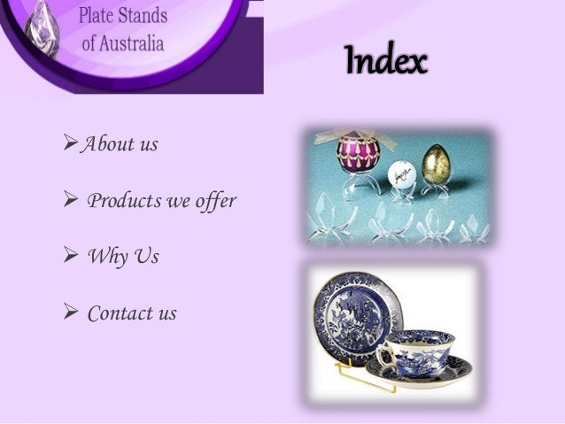 Index ?About us ? Products we offer ? Why Us ? Contact us ...  sc 1 st  SlideShare & plate-stands-of-australia-2-638.jpg?cbu003d1418707792