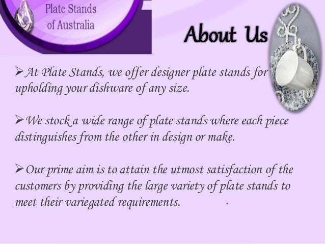 ... 3. About Us At Plate Stands ...  sc 1 st  SlideShare & plate-stands-of-australia-3-638.jpg?cb\u003d1418707792
