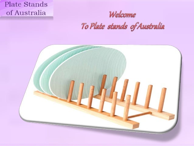 ... Plate Stands in Australia. Springvale VIC 3171 Phone 1300 280 716 Fax 03 9553 0833 Email sales ...  sc 1 st  SlideShare & Best Online Store for Plate Stands in Australia