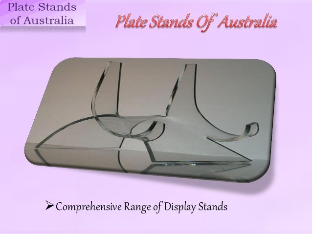 Plate Stands of Australia. ?Comprehensive Range of Display Stands ... & plate-stands-of-australia-1-638.jpg?cbu003d1428293129