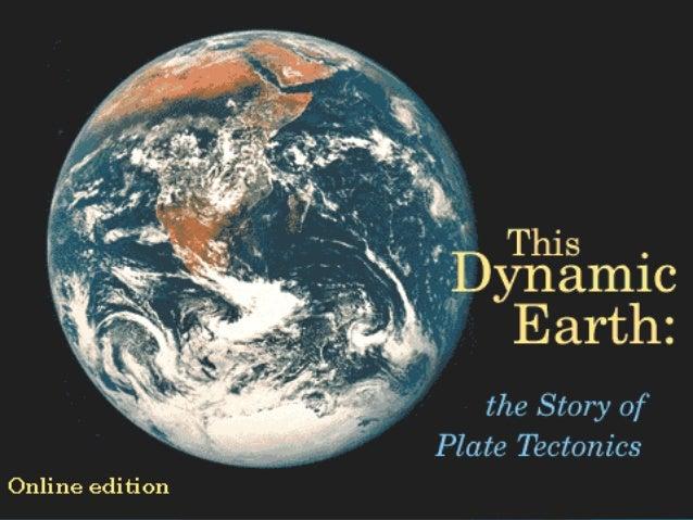 Theory of Plate Tectonics Plate Tectonics Plate Boundaries Causes of Plate Tectonics