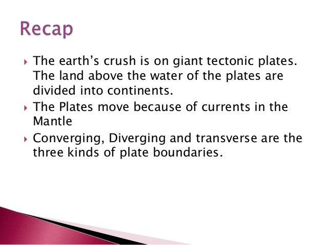 continental drift plate tectonics the north Alfred wegener the origins of continents and oceans this is certainly true of plate tectonics opponents of continental drift noted that plowing through oceanic crust would distort continents beyond recognition.