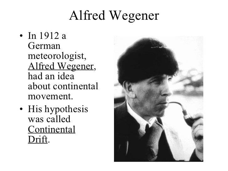 alfred wegener and the exploration of plate tectonics Frederick j vine print plate tectonics: an insider's history of the modern theory of the earth (pp 67-85) vine, frederick j (2001.