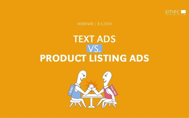 TEXT ADS VS. PRODUCT LISTING ADS WEBINAR | 8.5.2014