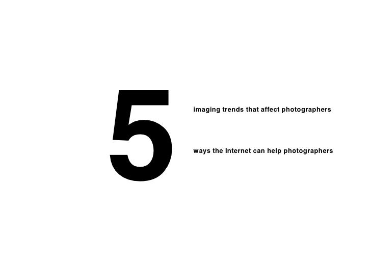 5    imaging trends that affect photographers    ways the Internet can help photographers