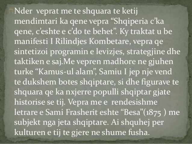 """Nder veprat me te shquara te ketij  mendimtari ka qene vepra """"Shqiperia c'ka  qene, c'eshte e c'do te behet"""". Ky traktat u..."""