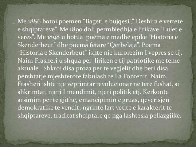 """Me 1886 botoi poemen """"Bageti e bujqesi"""","""" Deshira e vertete  e shqiptareve"""". Me 1890 doli permbledhja e lirikave """"Lulet e ..."""