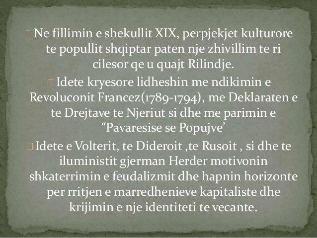 Ne fillimin e shekullit XIX, perpjekjet kulturore  te popullit shqiptar paten nje zhivillimte ri  cilesor qe u quajt Rilin...