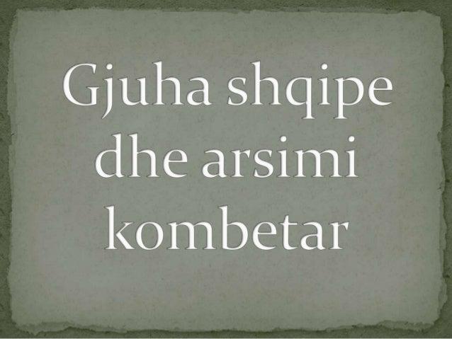 Gjuha eshte shenja dalluese kryesore e nje kombi. Gjuha  shqipe eshte pasaporta e patjetersueshme e Kombit  Shqiptar. Ajo ...
