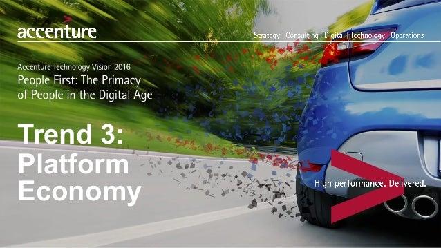 Trend 3:  Platform  Economy