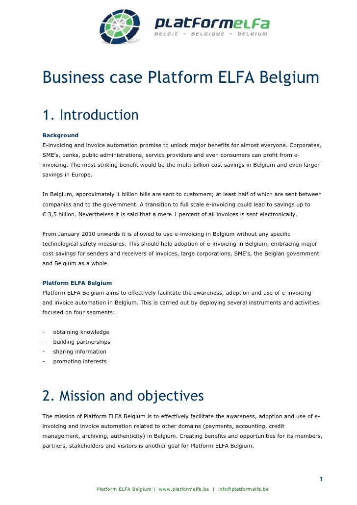 Business case Platform ELFA Belgium  1. Introduction Background E-invoicing and invoice automation promise to unlock major...