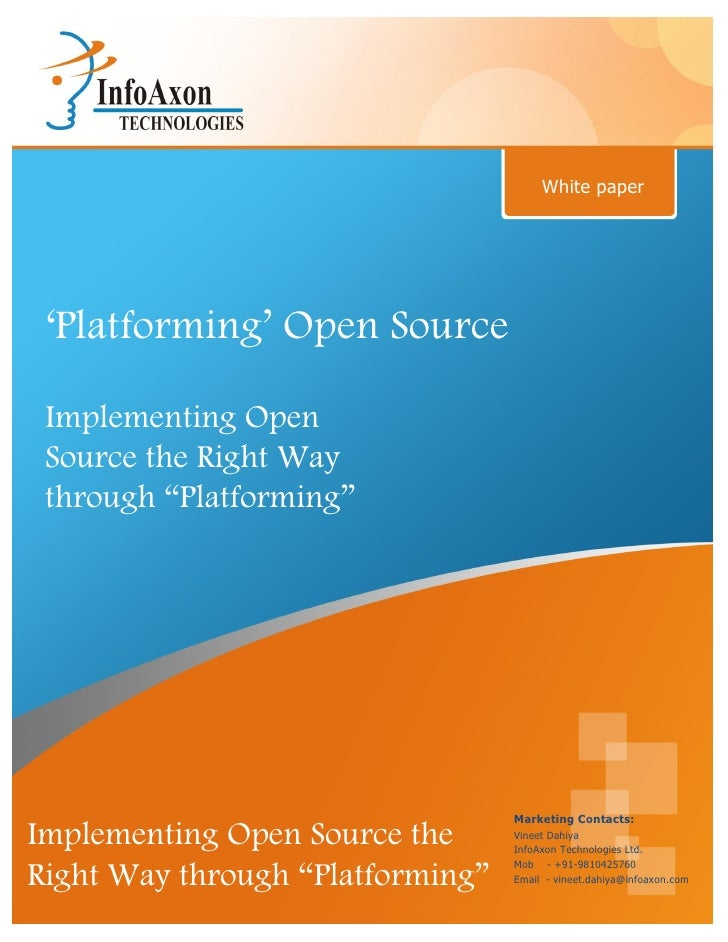 "White paper ""Platforming"" Open Source Implementing Open Source the Right Way through ""Platforming""                        ..."