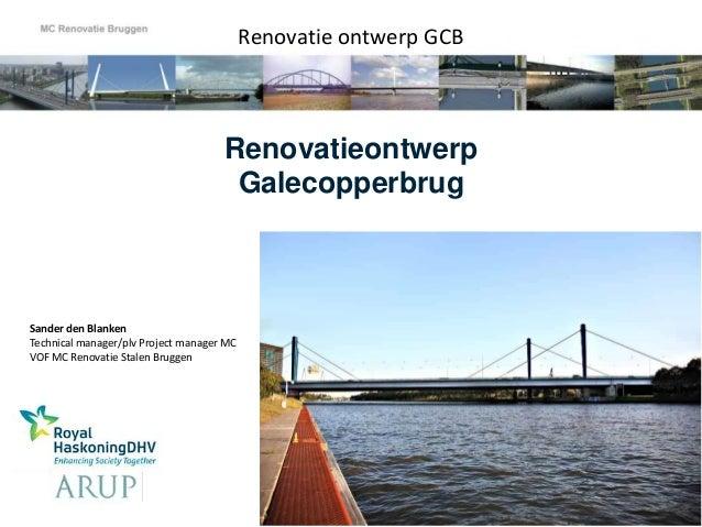 Renovatie ontwerp GCB                                     Renovatieontwerp                                      Galecopper...