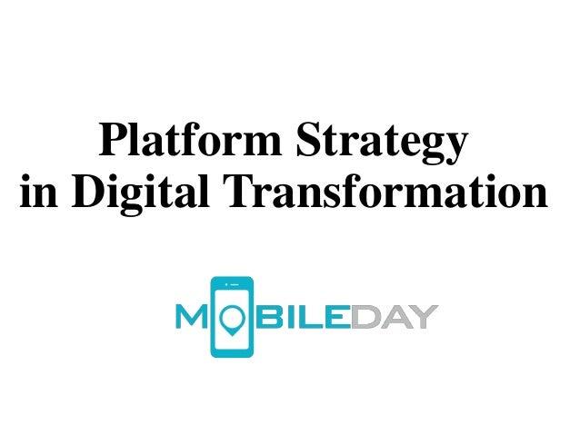 Platform Strategy in Digital Transformation