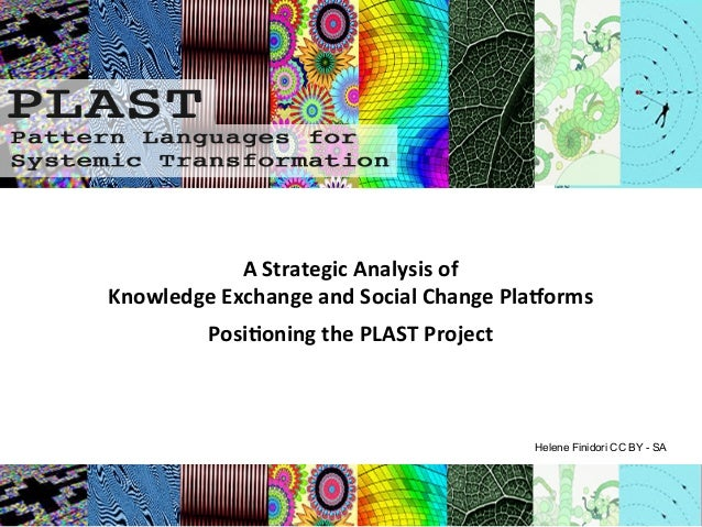 A  Strategic  Analysis  of       Knowledge  Exchange  and  Social  Change  Pla9orms   ...