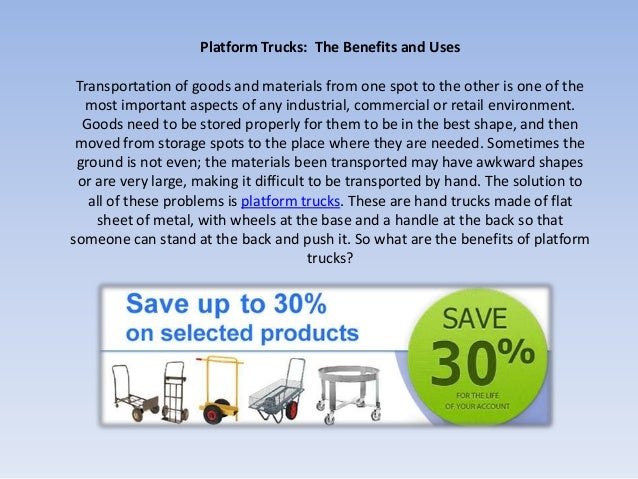 Platform Trucks: The Benefits and Uses Transportation of goods and materials from one spot to the other is one of the  mos...