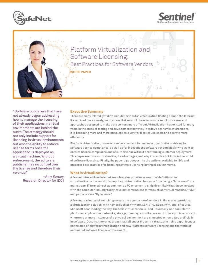 Platform Virtualization and                                    Software Licensing:                                    Best...