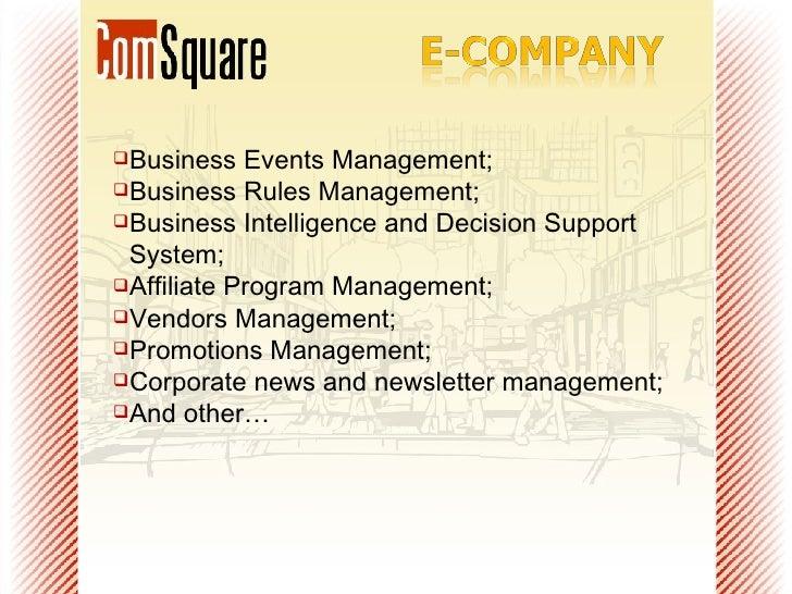 <ul><li>Business Events Management; </li></ul><ul><li>Business Rules Management; </li></ul><ul><li>Business Intelligence a...