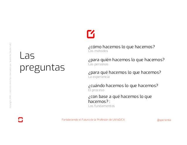 Fortaleciendo el futuro de la profesión de UX/IxD/CX - IxD Day @ Medellin Colombia - 25 sept 2018 Slide 2