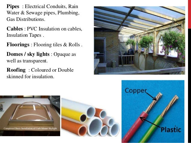 PLASTIC FLOORINGS  PLASTIC FLOORING  Available in two types:  • Hard polypropylene  • Soft PVC.  Each type of plastic floo...