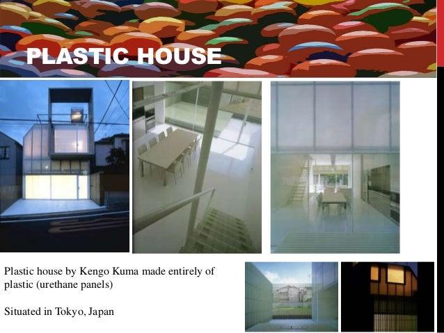 Plastics: An architectural study