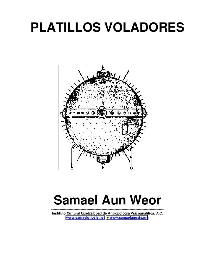 PLATILLOS VOLADORES    Samael Aun Weor  ----------------------------------------------------------------------------------...