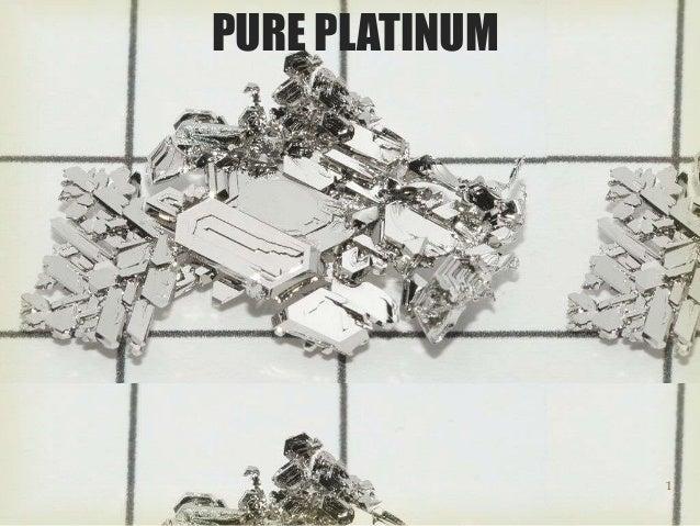 1 PURE PLATINUM