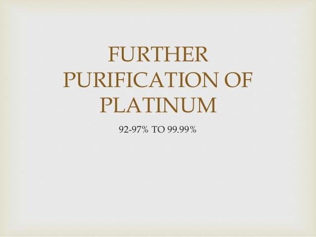 1. Redissolution: 1. pH8 Precipitation: 1. Dimethylglyoxime precipitation: 1. Ammonium Chloride precipitation: 1. Reductio...