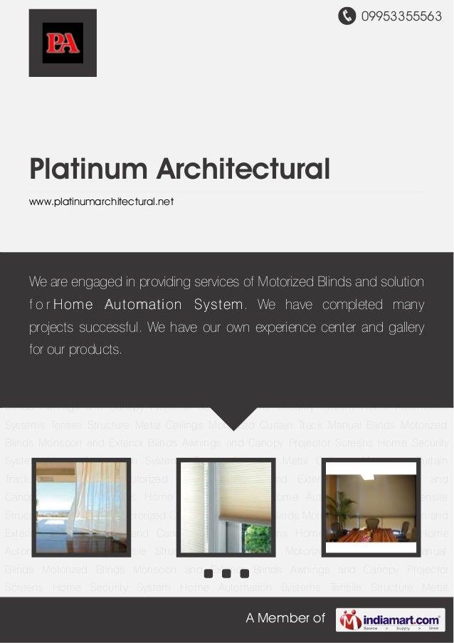 09953355563A Member ofPlatinum Architecturalwww.platinumarchitectural.netMotorized Curtain Track Manual Blinds Motorized B...