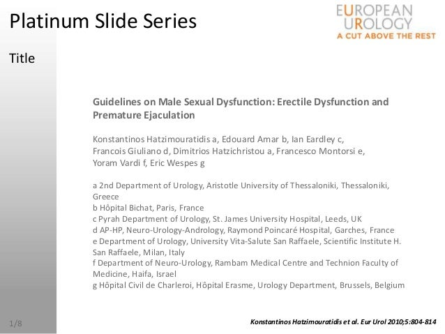 Platinum Slide SeriesTitle         Guidelines on Male Sexual Dysfunction: Erectile Dysfunction and         Premature Ejacu...